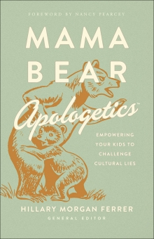Mama Bear Apologetics™