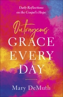 Outrageous Grace Every Day