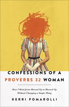 Confessions of a Proverbs 32 Woman