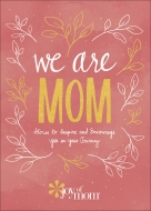 We Are Mom