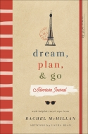 Dream, Plan, and Go Adventure Journal