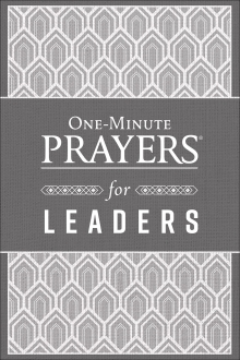 One-Minute Prayers® for Leaders