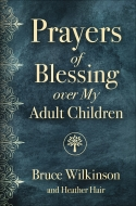 Prayers of Blessing over My Adult Children
