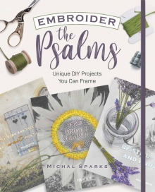Embroider the Psalms