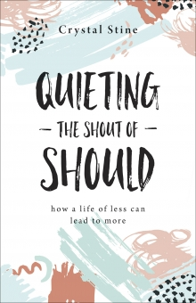 Quieting the Shout of Should