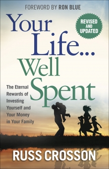 Your Life…Well Spent