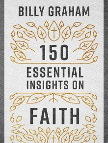 150 Essential Insights on Faith