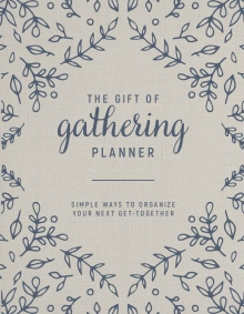 The Gift of Gathering Planner