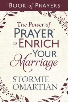 The Power of Prayer™ to Enrich Your Marriage Book of Prayers