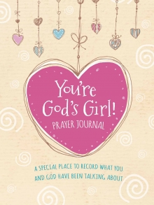 You're God's Girl! Prayer Journal