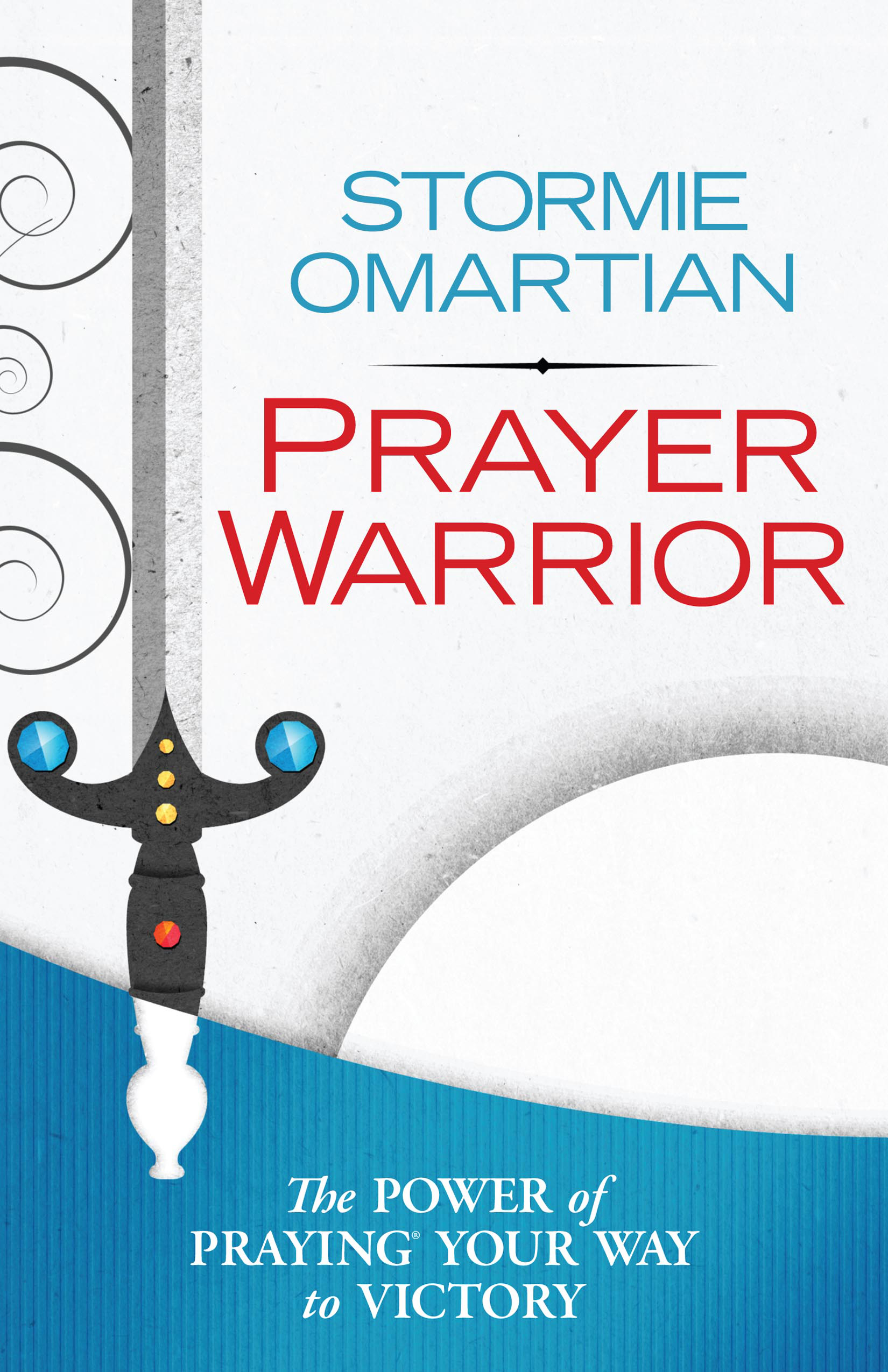 Prepare for Battle with 5 Spiritual Warfare PrayersHarvest House