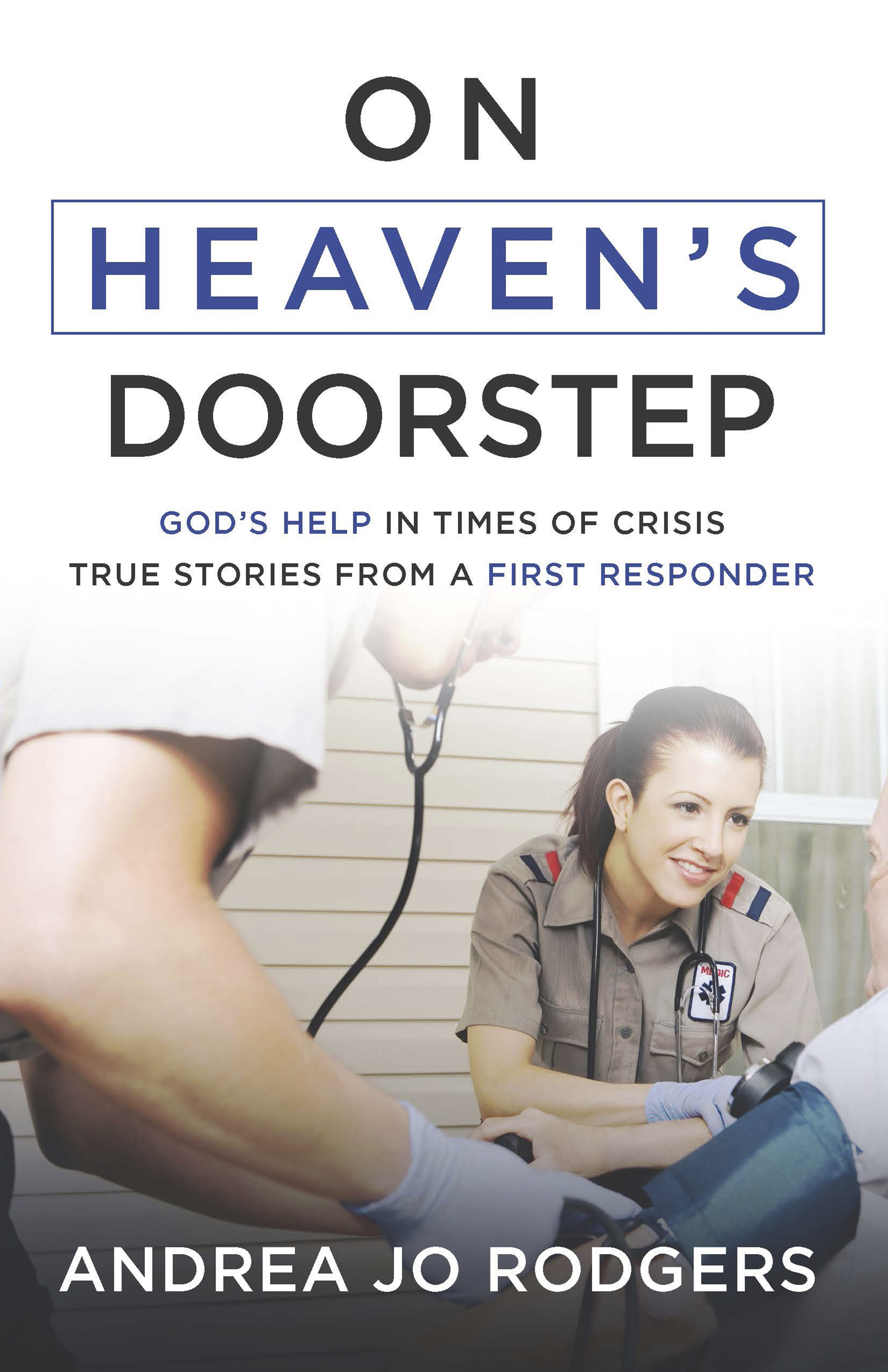 Read More In On Heavens Doorstep By Andrea Jo Rodgers