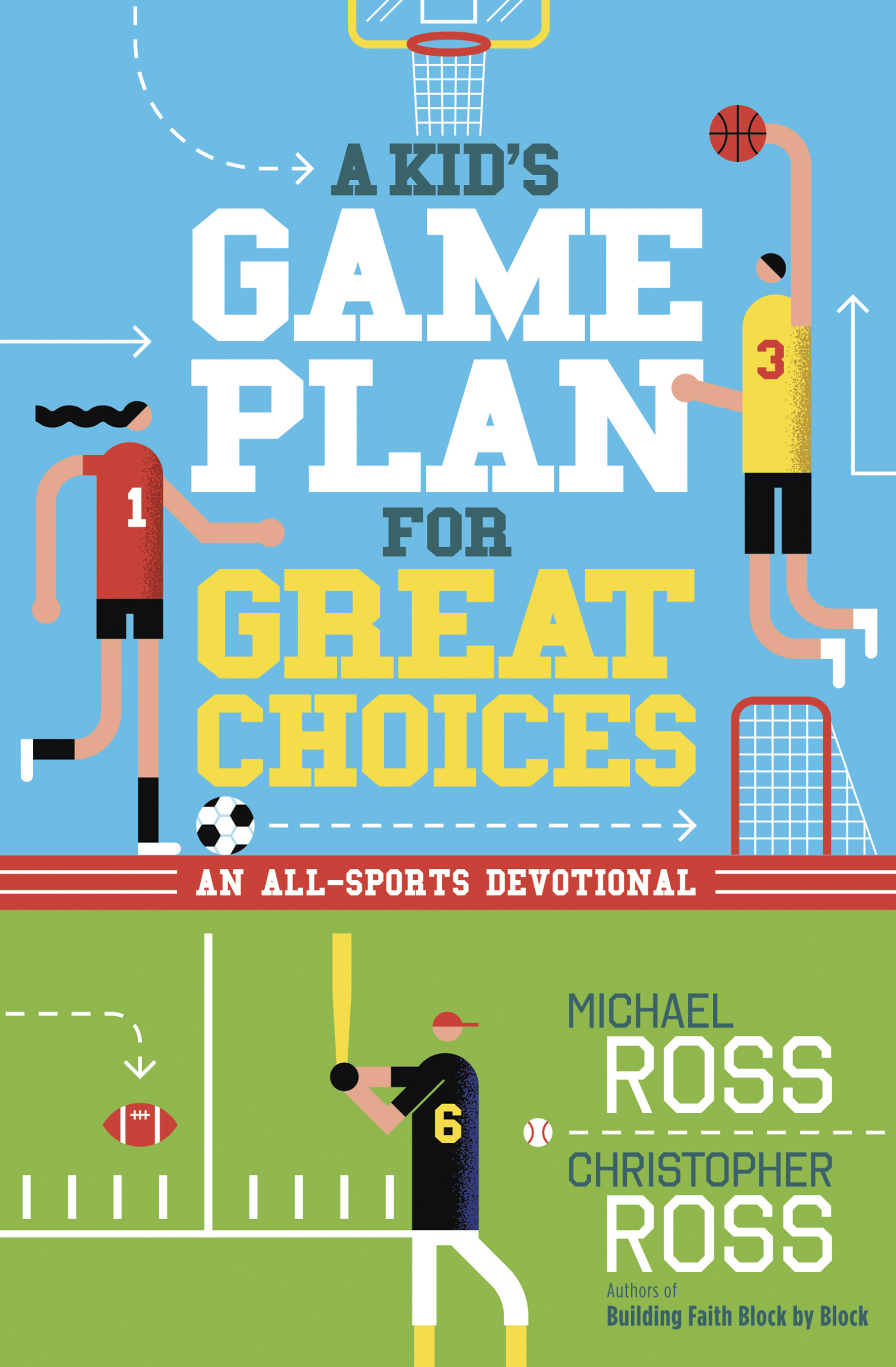e66d6bf26bf Read more in A Kid s Game Plan for Great Choices by Michael Ross and  Christopher Ross